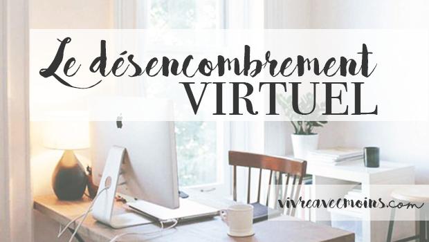 désencombrement_virtuel