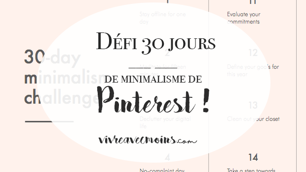 Le d fi 30 jours de minimalisme de pinterest vivre avec for Vivre minimaliste