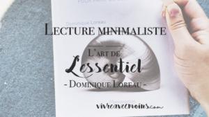 l'art de lessentiel - dominique loreau