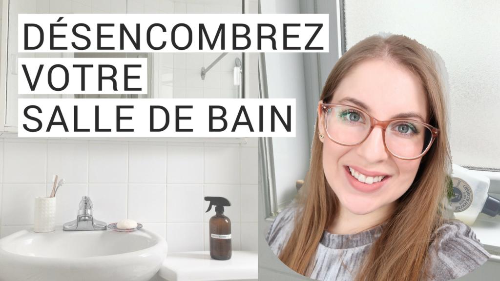désencombrement de la salle de bain, vivre avec moins, minimalisme